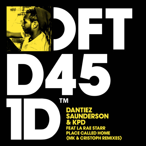 KPD & Dantiez Saunderson feat. LaRae Starr - Place Called Home (MK & Cristoph Remixes) [DFTD451D2]